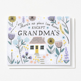 no place like home except grandma's card