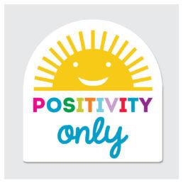 positivity only sticker